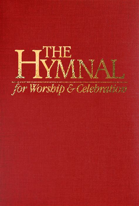 The Hymnal For Worship & Celebration