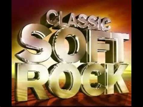 Best of Soft Rock Compilation 1 hour Classic Soft Rock