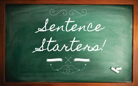 Easy Words to Use as Sentence Starters to Write Better